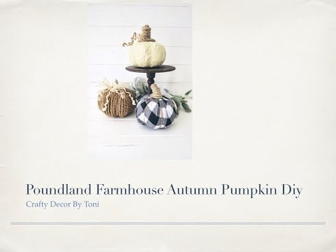 Poundland Farmhouse Pumpkin Diy