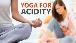 How to Heal Acidity using Yoga? - Dilip Tiwari