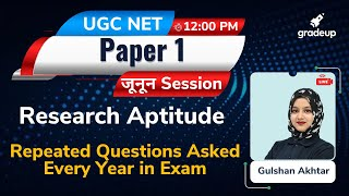 UGC NET 2021  Research Aptitude Repeated Questions Asked Every Year In Exam   Gulshan Mam   Gradeup