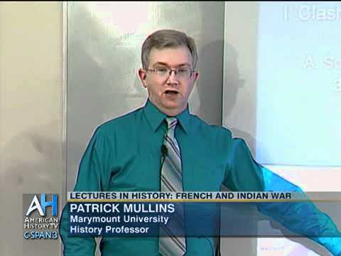 Lectures in History: The French and Indian War