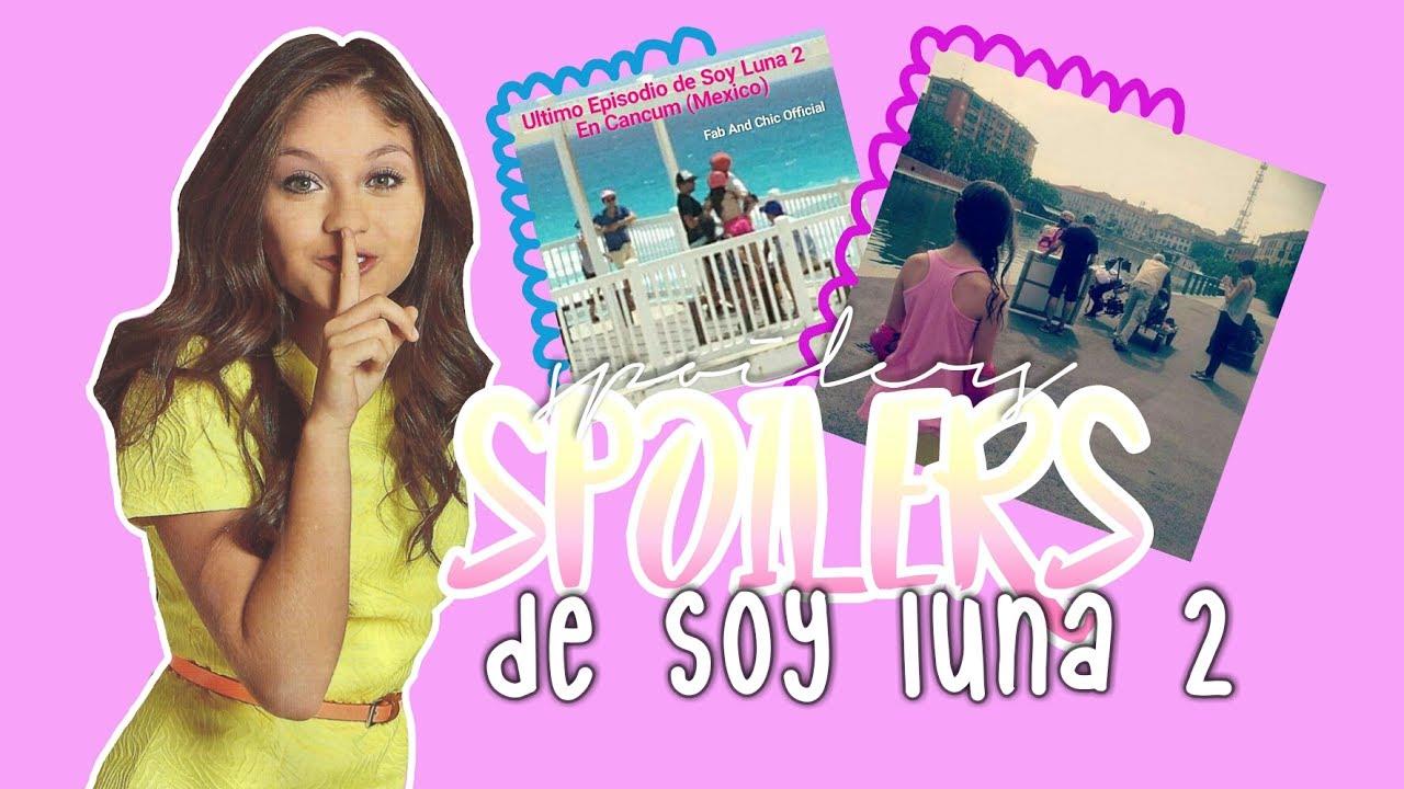 Célèbre Spoilers de Soy Luna 2 - Ultimo episodio de Soy Luna en Cancun  DV16