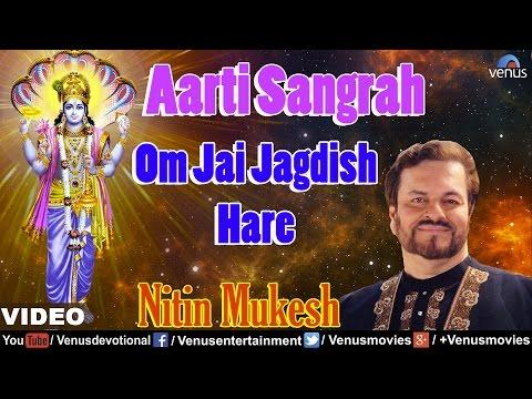 Om Jai Jagdish Hare - Aarti : Full Video | Aarti Sangrah | Singer : Nitin Mukesh |