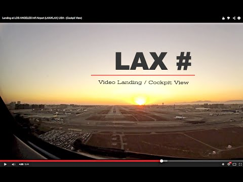 Landing at LOS ANGELES Int'l Airport (LAX/KLAX) USA - (Cockpit View)