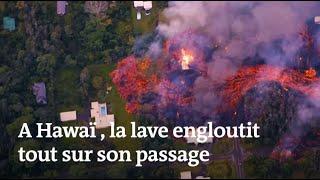 Eruption à Hawaï : la lave engloutit tout sur son passage