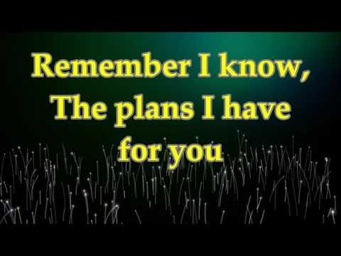Martha Munizzi - I Know The Plans (I Have For You) - Lyrics