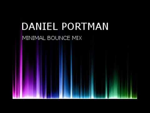 Daniel Portman - Minimal Bounce Mix