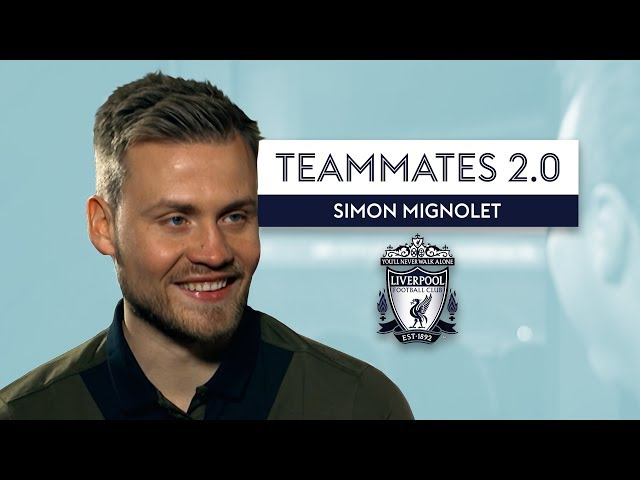 Who is the TEACHERS PET at Liverpool?! | Simon Mignolet | Liverpool Teammates 2.0