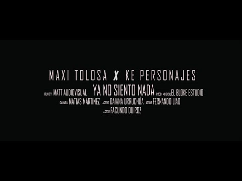 Maxi Tolosa ft Ke Personajes - Ya No Siento Nada (Video Oficial) | Cumbia