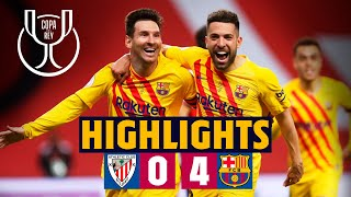 🏆 HIGHLIGHTS ATHLETIC 0-4 BARÇA COPA DEL REY 2021 FINAL CHAMPIONS! 🏆 #CopaBarça