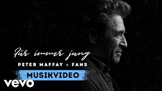 Peter Maffay und Fans - Für immer jung (Offizielles Video)