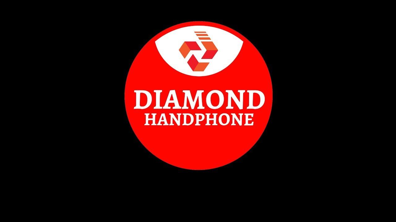 Promo Toko Diamond Handphone 2019 Youtube