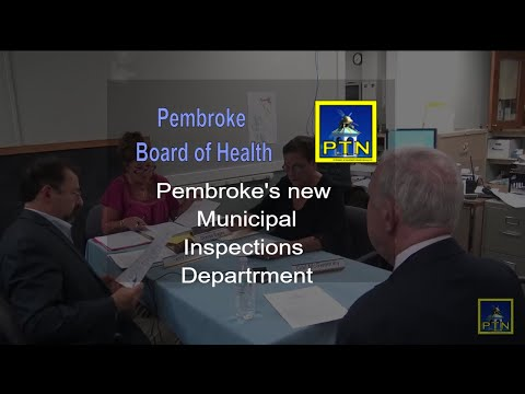 Pembroke Board of Health Meeting with Ed Thorne Town Adminstrator and a chicken noise update