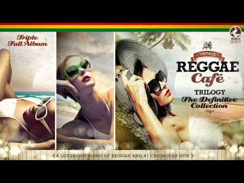Vintage Reggae Café - The Trilogy! - Vol.1 Vol.2 Vol3