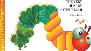 EPIC kids books read by Dad: The Hungry Caterpillar