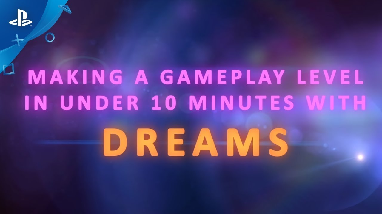 Dreams | Creating a Level in Under 10 Minutes