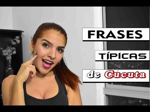 FRASES TÍPICAS DE CÚCUTA || Dile Martínez