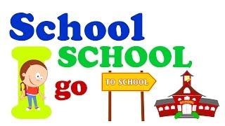 School Song for Children