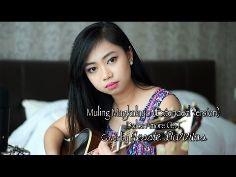 Muling Magkalayo Extended Version (Dolce Amore OST) Cover by Jessie Barrios