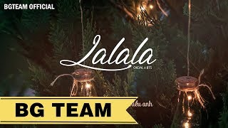 [BG TEAM] [Vietsub] OKDAL - Lalala | BTS WORLD OST