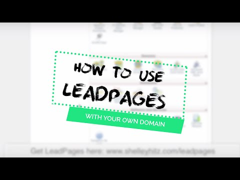 How to Use LeadPages with Your Own Domain