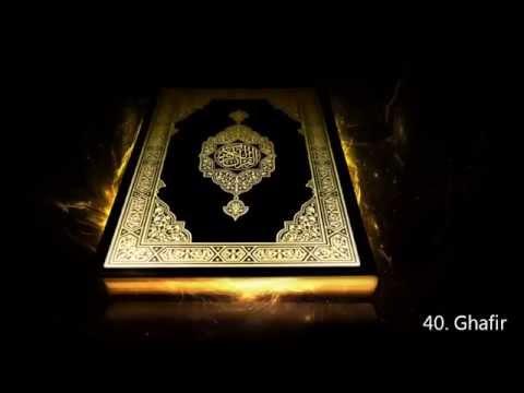 ৪০. সূরা আল মুমিন, 40. Surah Ghafir - Saud Al Shuraim