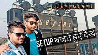 Download Video Dj shashi setup बजते हुए देखे .. MP3 3GP MP4