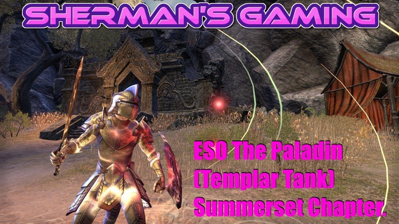 ESO The Paladin (Templar Tank) Summerset Chapter