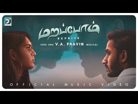 Marapom Reprise | Idhu Oru V.A. Pravin Musical | Dope Design Studios