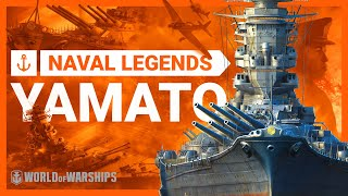 Naval Legends: Yamato. The largest battleship ever built
