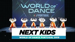 NEXT KIDS| Full Stage | World of Dance Portugal 2019 | #WODPOR19