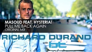 Masoud featuring Hysteria! - Pull Me Back Again