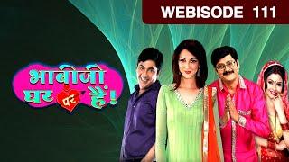 Bhabi Ji Ghar Par Hain - Episode 111 - August 03, 2015 - Webisode