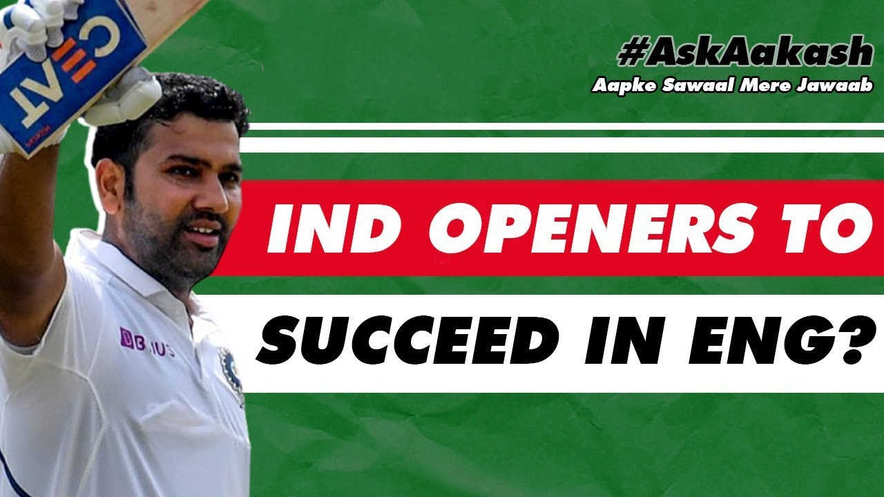 Will IND OPENERS Succeed in ENGLAND? | Castrol Activ #AskAakash | Cricket Q&A