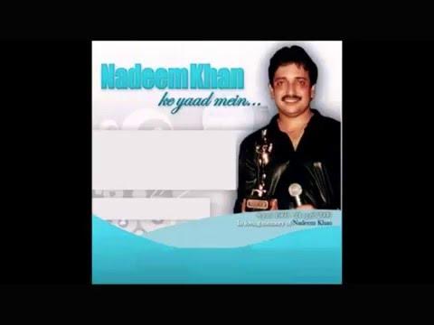 Mujhe tum yaad karna - Nadeem Khan