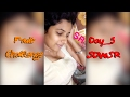 Download Video Six Days Wid SR || Six days Fruit Challenge Wid Shraavya Reddy || Day 5