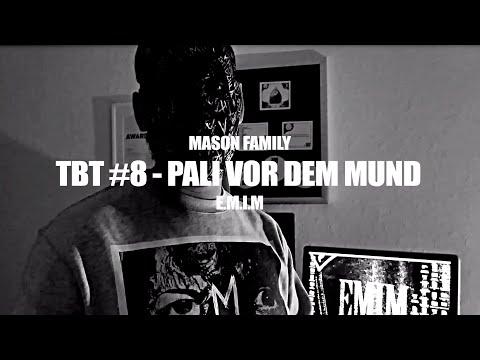 TBT #8 ►MASON FAMILY - PALI VOR DEM...