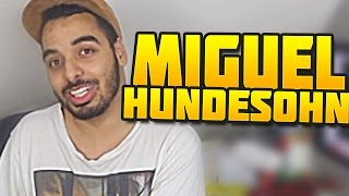 Miguel der HUNDESOHN  | Er lügt einfach !!!