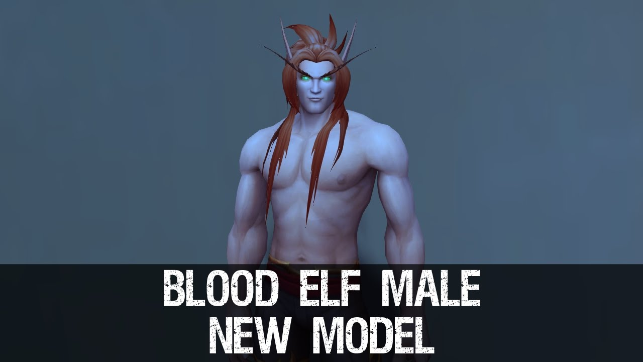 Blood Elf Male Character New Model Preview Warlords Of Draenor