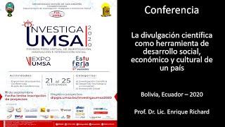DIPGIS UMSA - ACTO DE CLAUSURA INVESTIGA UMSA 2020: Conferencia magistral del Dr. Enrique Richard