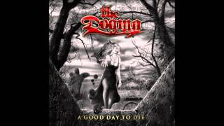 Watch Dogma A Good Day To Die video