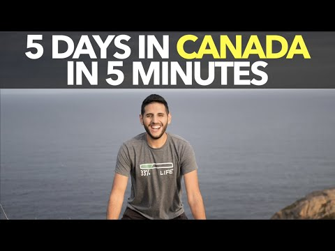 5 Days in Canada in 5 Minutes