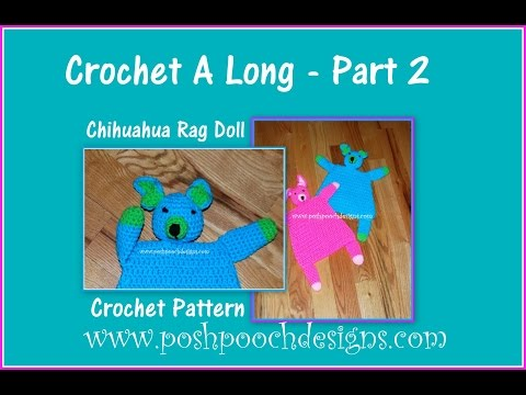 Chihuahua Rag Doll Crochet A Long  Part 2