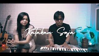 Khifnu - Katakan Saja | Della Firdatia Live Cover