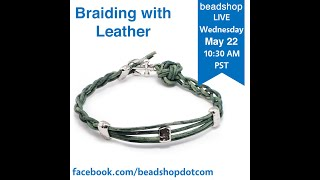 Braiding With Leather with Kate