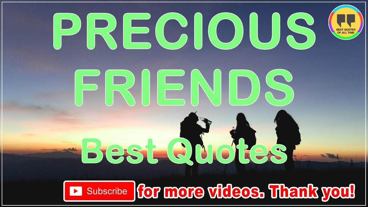 TOP 25 PRECIOUS FRIENDS QUOTES   Best Friendship Quotes   YouTube