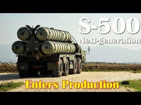 Russia's Next-generation S-500 SAM Enters Production