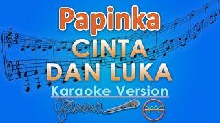 papinka cinta dan luka karaoke lirik tanpa vokal by gmusic