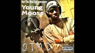 Young Moose - OTM 2 (FULL MIXTAPE)