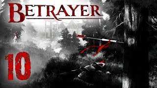 Betrayer - ep.10 - Outlying Settlement thumbnail