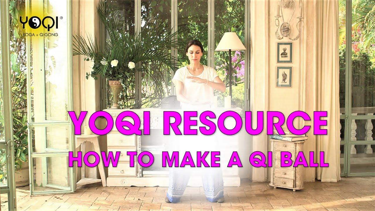HOW TO MAKE A QI BALL